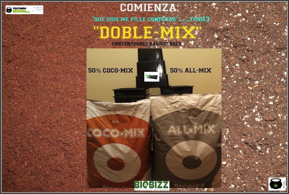 1- 2-12-2013 Cultivo de marihuana con dos suelos Doble-Mix 2