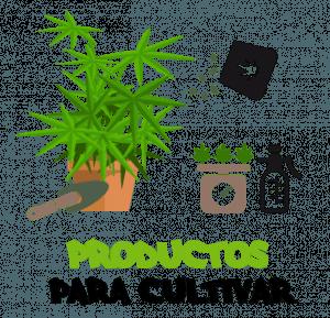 Productos para cultivar marihuana o cannabis