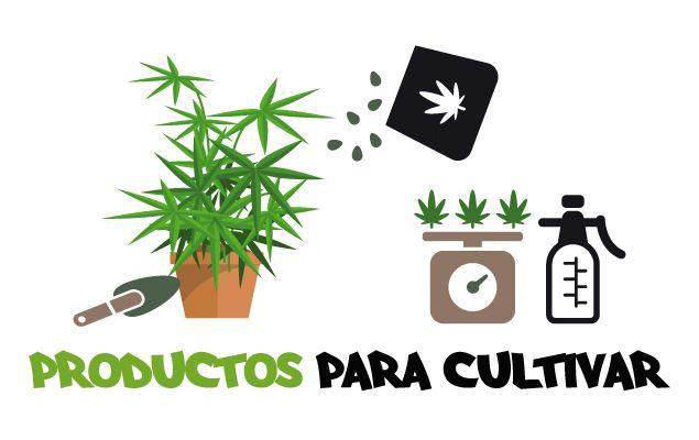 Productos para cultivar marihuana