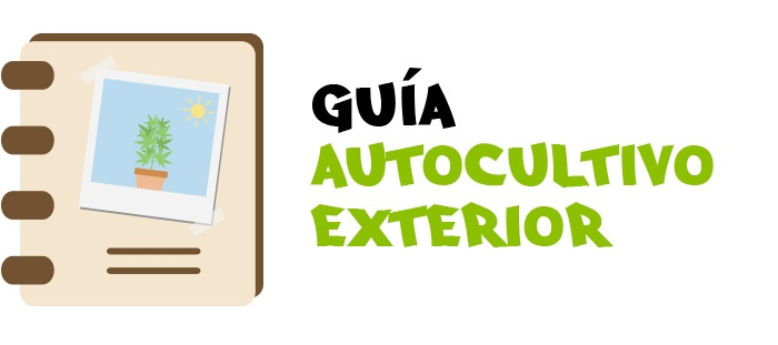 Seguimientos de exterior. Guía de autocultivo de exterior por Toni13